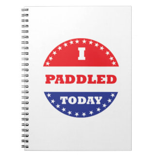 I Paddled Today Notebook