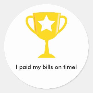 I Paid My Bills On Time! Sticker