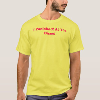 I Panicked! At The Disco! T-Shirt