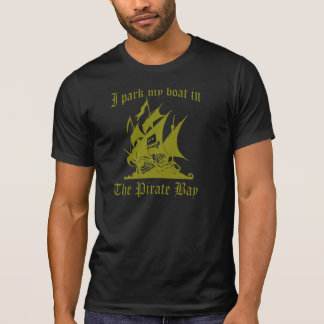 I park my boat in The Pirate Bay T-Shirt