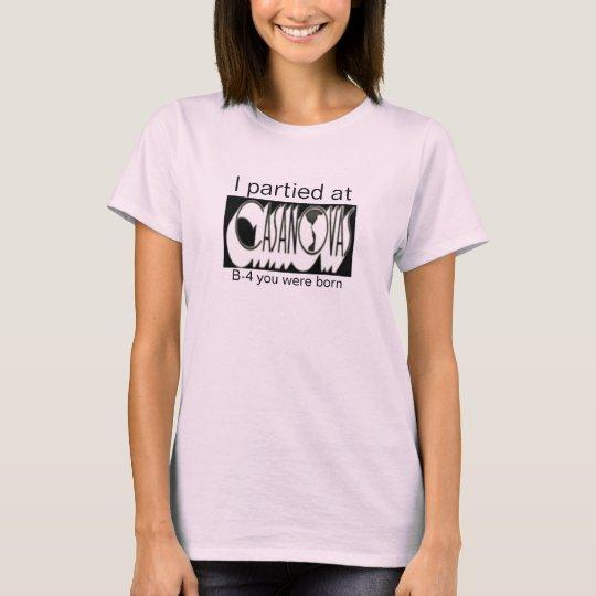 I partied at Casanova'... - Customized T-Shirt