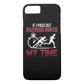 I Pass Out Please Note My Time Running iPhone 8/7 Case
