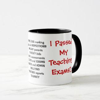 I Passed My Teaching Exams! - funny triple sided Mug