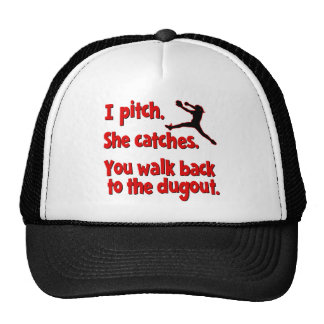 I PITCH, SHE CATCHES TRUCKER HAT