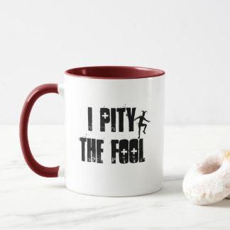 I Pity The Fool - A MisterP Mug