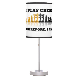 I Play Chess Therefore, I Am Chess Set Pieces Desk Lamp
