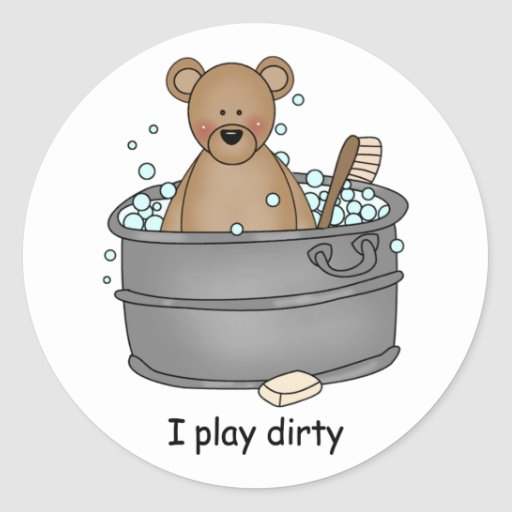 I Play Dirty Round Sticker