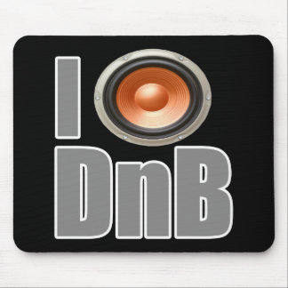I PLAY DnB Drum and Bass music shirts and gear Mouse Pads