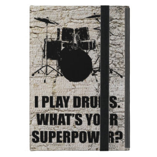I PLAY DRUMS, WHAT'S YOUR SUPERPOWER? CASE FOR iPad MINI