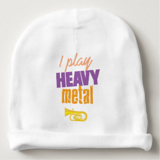 I Play Heavy Metal Funny Tuba Player Baby Beanie
