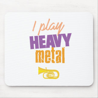 I Play Heavy Metal Funny Tuba Player Mouse Pad
