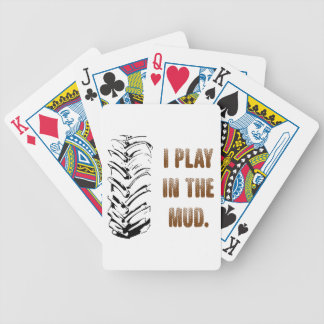 I Play In The Mud Bicycle Playing Cards