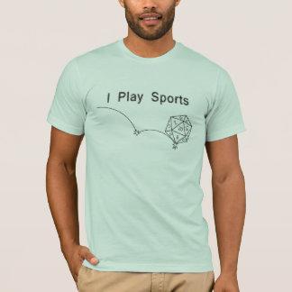 I Play Sports T-Shirt