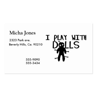 I Play With Dolls Voodoo Pack Of Standard Business Cards