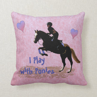 I Play with Ponies Throw Pillow