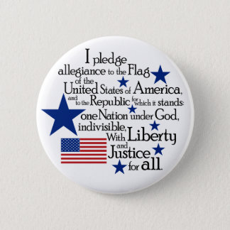 I pledge Allegiance to the flag of the United 2 Inch Round Button