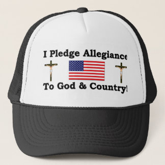 I Plege Allegiance To God & Country Trucker Hat