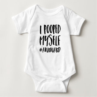 I Pooped Myself Hashtag Awkward Baby Bodysuit