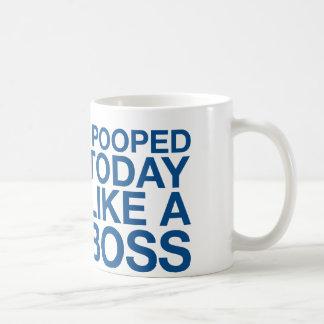I Pooped Today Like A Boss Classic White Coffee Mug