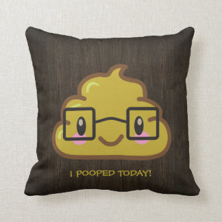 I Pooped Today with Smarty Poo Throw Pillow