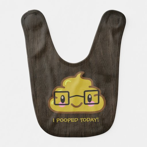 I pooped today!  With Smarty Poo Baby Bibs
