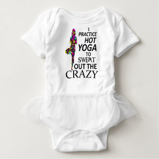 I practice Hot Yoga to sweat out the Crazy Baby Bodysuit