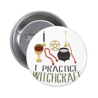 I Practice Witchcraft 2 Inch Round Button