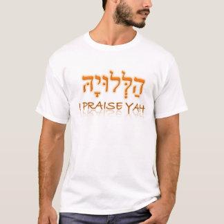 I Praise YAH (YHWH) T-Shirt