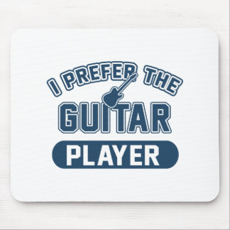 I Prefer The Guitar Player Mouse Pad
