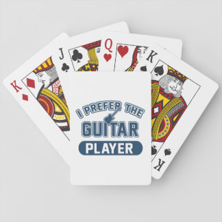 I Prefer The Guitar Player Playing Cards