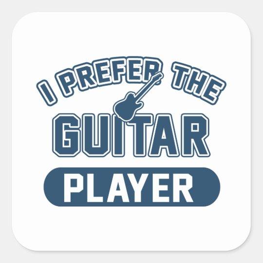 I Prefer The Guitar Player Square Sticker