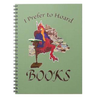 I Prefer to Hoard Books