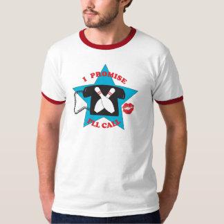 I Promise I'll Call T-Shirt