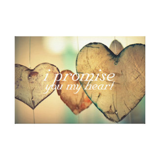 I Promise You My Heart Art Gallery Wrapped Canvas