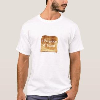 I Propose a Toast T-Shirt