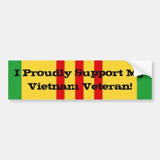 I Proudly Support My Vietnam Veteran Bumper Stickers
