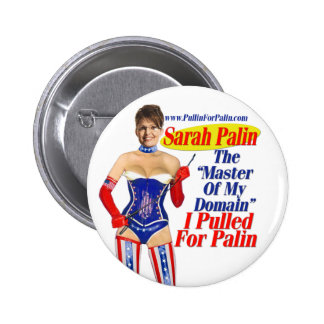 I Pulled For Palin - Master Of My Domain Button