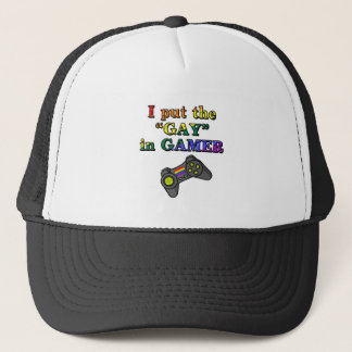 I put the GAY in Gamer Trucker Hat