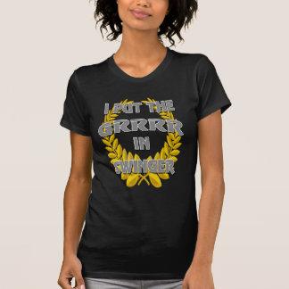 I put the grrr in swinger T-Shirt