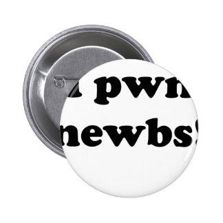 I pwn newbs buttons