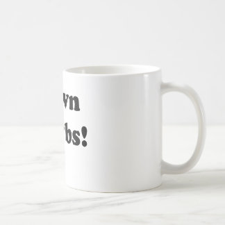 I pwn newbs! mugs