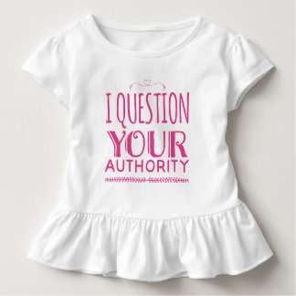 """I question your Authority"" Frilly Tee"