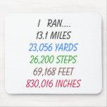 I Ran 13.1 Miles Mousepads