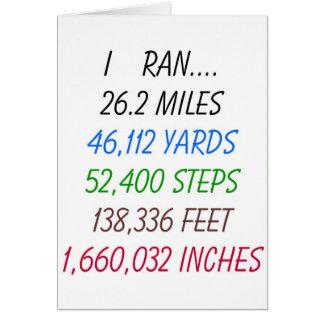 I Ran 26.2 miles Card