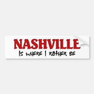 I rather be in Nashville Bumper Sticker