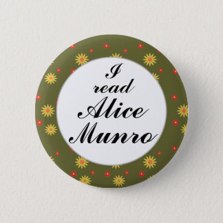 I Read Alice Munro Canadian Writer Author Button