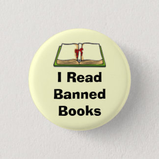 I Read Banned Books 1 Inch Round Button