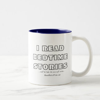I Read Bedtime Stories (mug) Two-Tone Coffee Mug