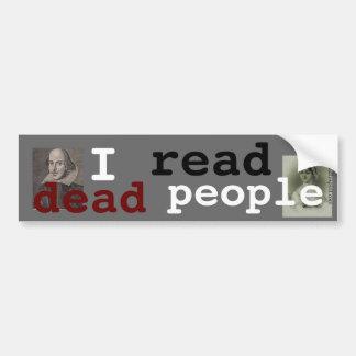 I read dead people bumper sticker