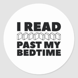 I Read Past My Bedtime Classic Round Sticker